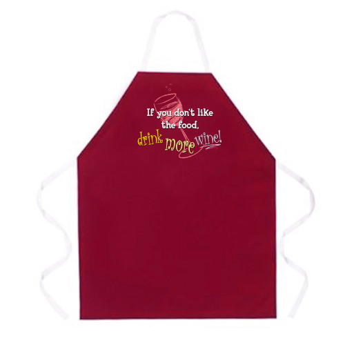 Image for If You Don't Like the Food Drink More Wine Apron