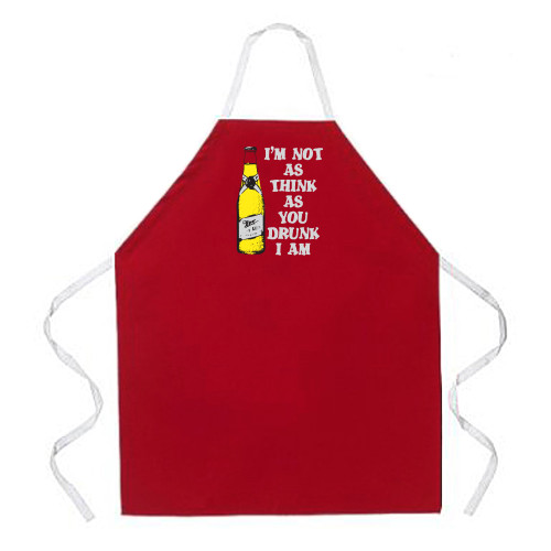 Image for I'm Not as Think as You Drunk I Am Apron