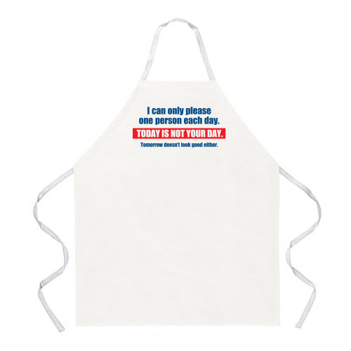 Image for I Can Only Please One Person Each Day Apron