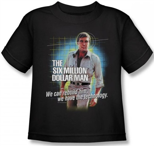 Image for Six Million Dollar Man We Have the Technology Kids T-Shirt