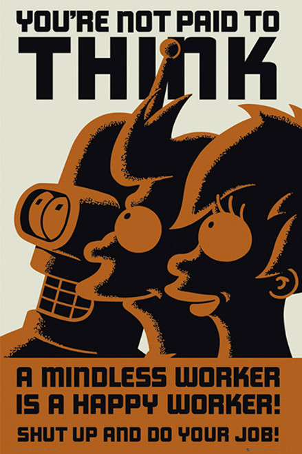 Image for Futurama Poster - You're Not Paid to Think