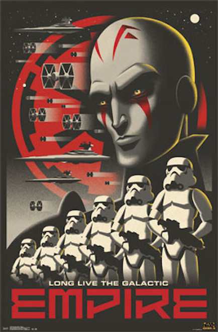 Image for Star Wars Rebels Poster - Long Live the Galactic Empire