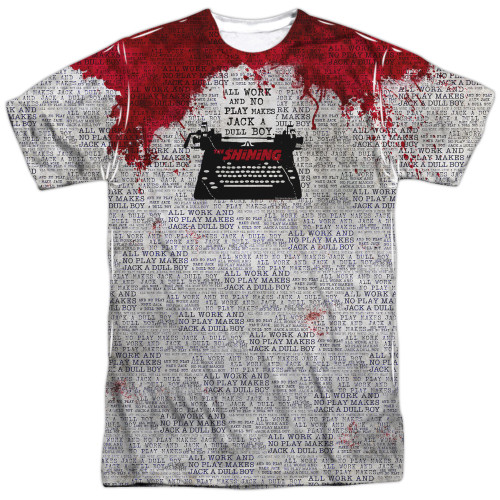Front image for The Shining Sublimated T-Shirt - All Work and No Play Makes Jack a Dull Boy - 100% Polyester