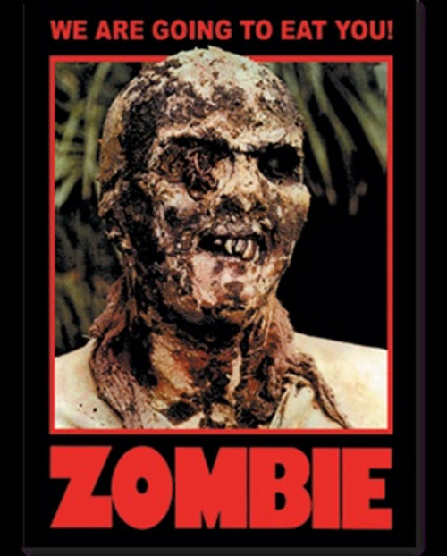 Image for Zombie Poster - We are Going to Eat You