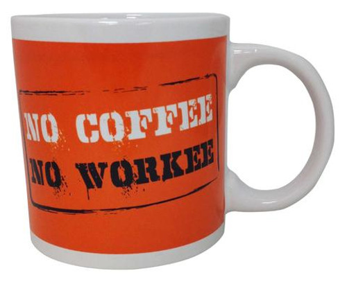 Image for No Coffee No Workee Coffee Mug