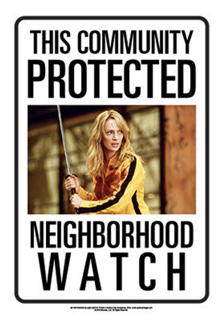Image for Community Watch Tin Sign - Kill Bill