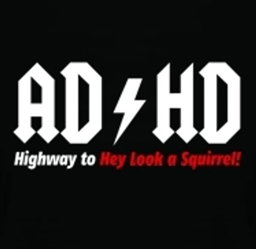 Image for ADHD Highway to Hey Look a Squirrel T-Shirt