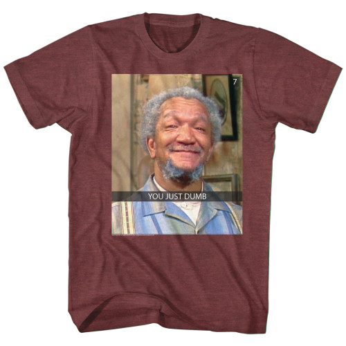 Image for Redd Foxx T-Shirt - You Just Dumb Snap