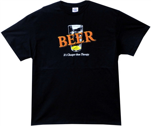 Image Closeup for Beer It's Cheaper than Therapy T-Shirt