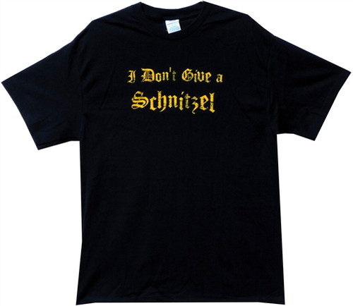 Image Closeup for I Don't Give a Schnitzel T-Shirt