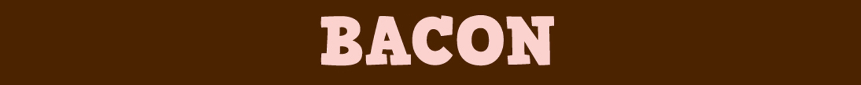 Bacon T-Shirts
