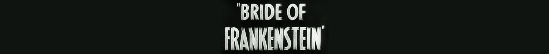 Bride of Frankenstein T-Shirts