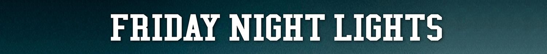 Friday Night Lights T-Shirts