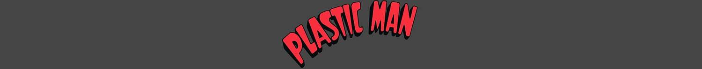 Plastic Man T-Shirts