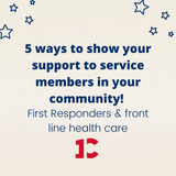 Five Ways to Show Support to First Responders and Front Line Health Care