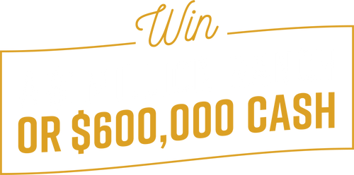 Win a $1 million ranch or $600,000 cash