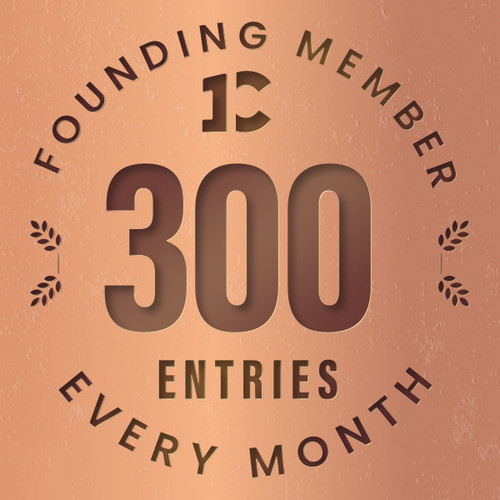 Founding member exclusive: 300 monthly entries into every giveaway. Unlimited 20% discount in the shop.