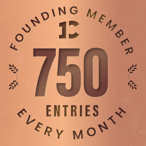 Founding member exclusive: 750 monthly entries into every giveaway. Unlimited 20% discount in the shop.