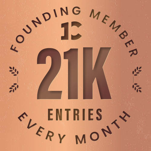 Founding member exclusive: 21000 monthly entries into every giveaway.  Unlimited 20% discount in the shop.