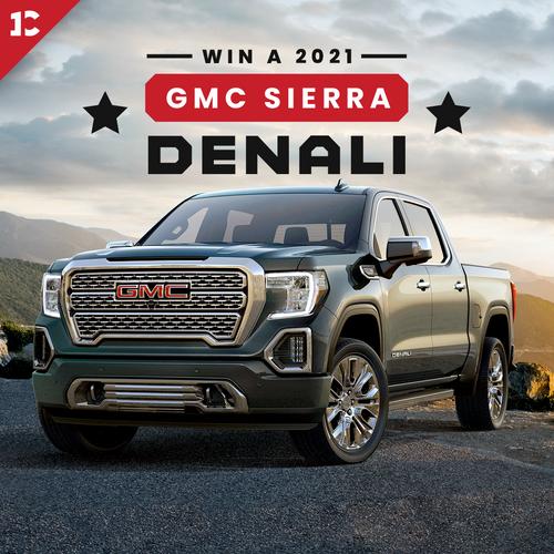 Win a 2021 GMC Sierra Denali
