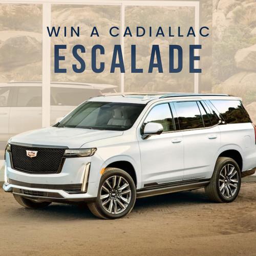 Win a 2021 Cadillac® Escalade