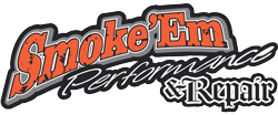 Smoke 'Em Performance & Repair