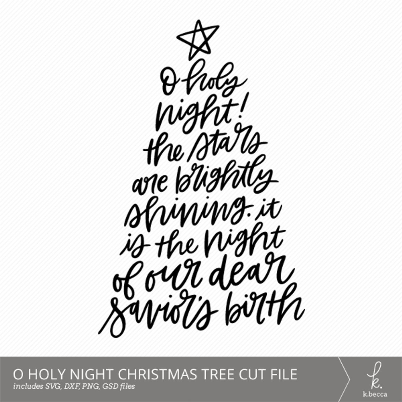 O Holy Night Christmas Tree Cut Files - k.becca