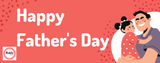 ​HOW TO MAKE YOUR FATHER FEEL SPECIAL THIS FATHER'S DAY?