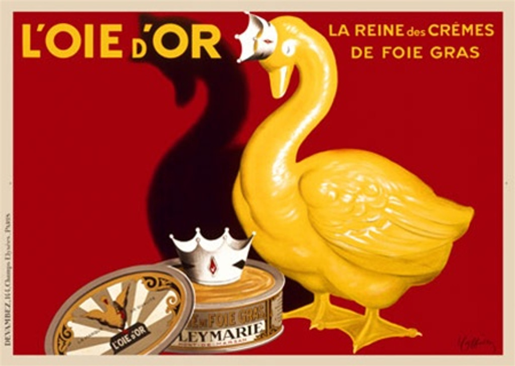 Loie d'Or poster by Cappiello goose - Beautiful Vintage Posters Reproductions. This horizontal French poster features a yellow (gold) goose wearing a crown on a red background looking down at a can of foie gras fogra with a crown on it. Giclee Print