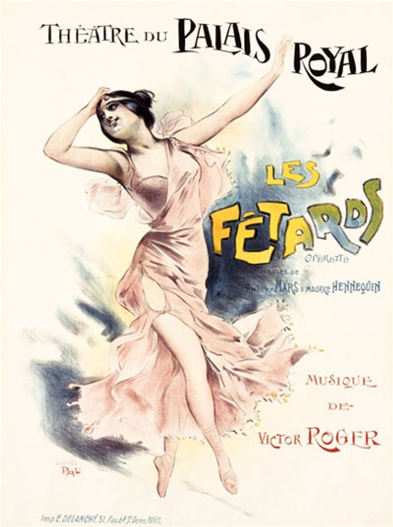 Les Fetards by Pal 1908 France - Beautiful Vintage Poster Reproductions. This vertical French theater poster features a woman in pink skipping or dancing with one hand to her head and one arm in the air. Giclee Advertising Print. Classic Posters