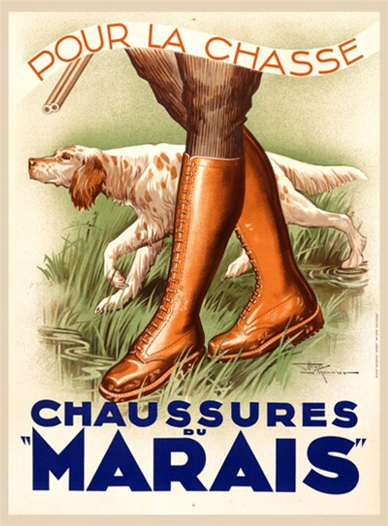 Chaussures du Marais by H. Le Monnier 1938 France - Beautiful Vintage Poster Reproductions. This vertical French product poster features a hunting hound and a mans boots and gun barrel walking through tall grass. Giclee Advertising Print. Classic Posters