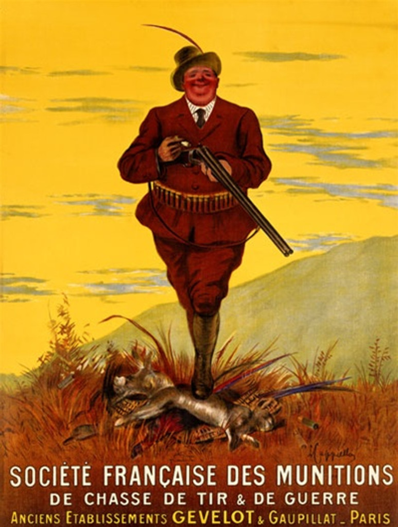Societe Francaise Des Munitions by Cappiello 1912 France - Beautiful Vintage Poster Reproduction. This vertical French poster advertising the French Munitions Society for Hunting and War features a portly hunter. Giclee advertising print. Classic Posters