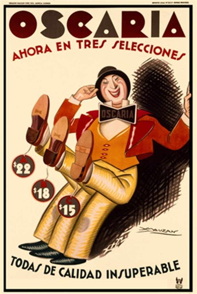 Oscaria by Mauzan 1930 Italy - Beautiful Vintage Poster Reproductions. This vertical Italian product poster features a man with bow tie and six legs holding up three feet to show off the selection of shoes. Giclee Advertising Print. Classic Posters