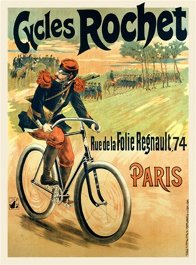 Cycles Rochet poster print bicycles advertisement - Vintage Posters Reproductions. This vertical French transportation poster features a soldier with a rifle on his back on a bicycle with an army in the background. Giclee Advertising Prints
