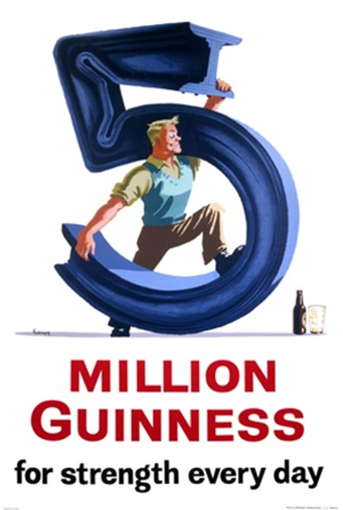 5 Million Guinness for strength every day by Gilroy 1938 England - Vintage Poster Reproductions. This vertical English wine and spirits poster features a man bending a steel beam into a 5. Giclee Advertising Print. Classic Posters