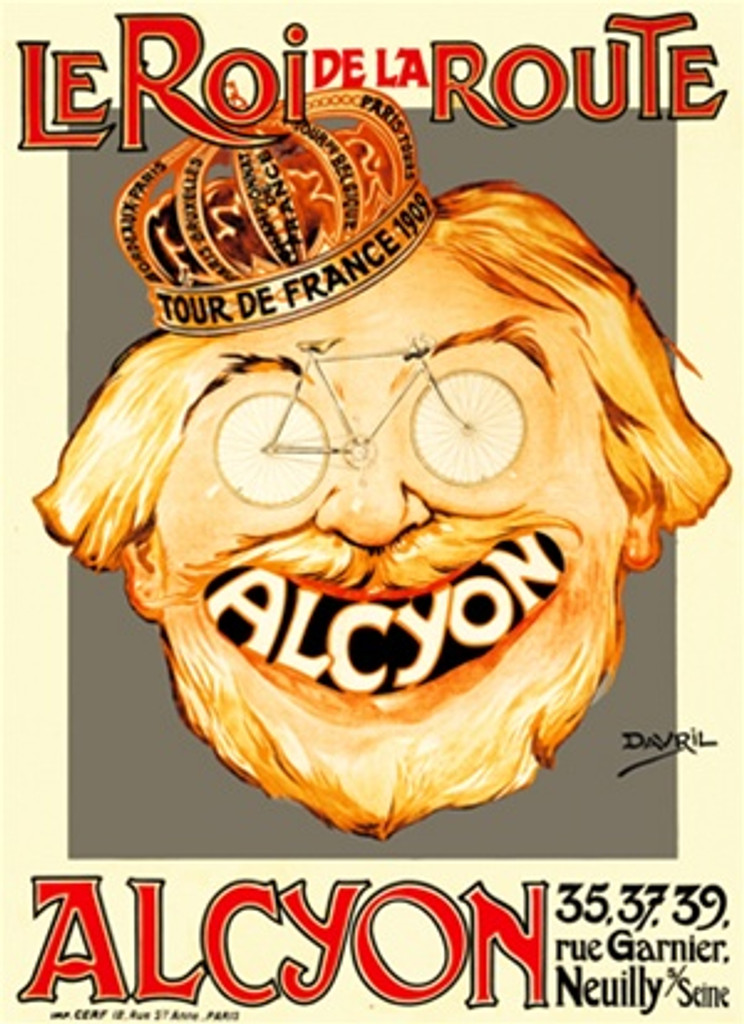 La Roi de la Route Alcyon poster - Vintage Cycling Posters Reproductions. This vertical French transportation poster features a face wearing a crown with bicycle wheels for eyes and the logo in their mouth. Giclee Advertising Print. Classic Posters