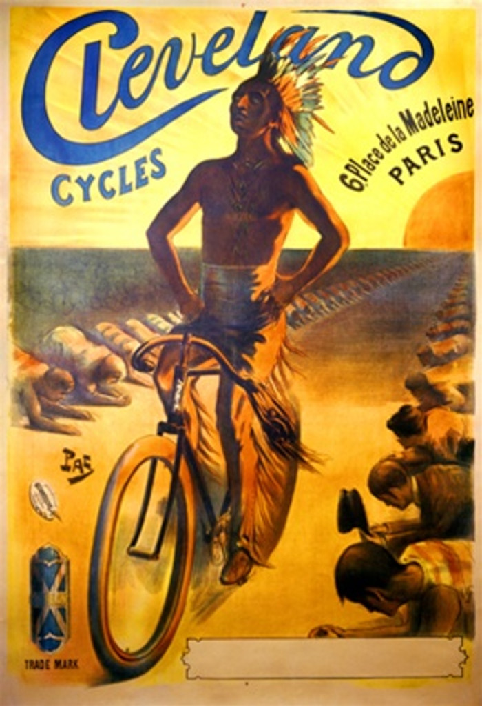 Cleveland Cycles by Pal 1898 France - Beautiful Vintage Poster Reproductions. French transportation poster features a native american riding his bike down a path lined with people bowing. Giclee Advertising Print. Classic Posters