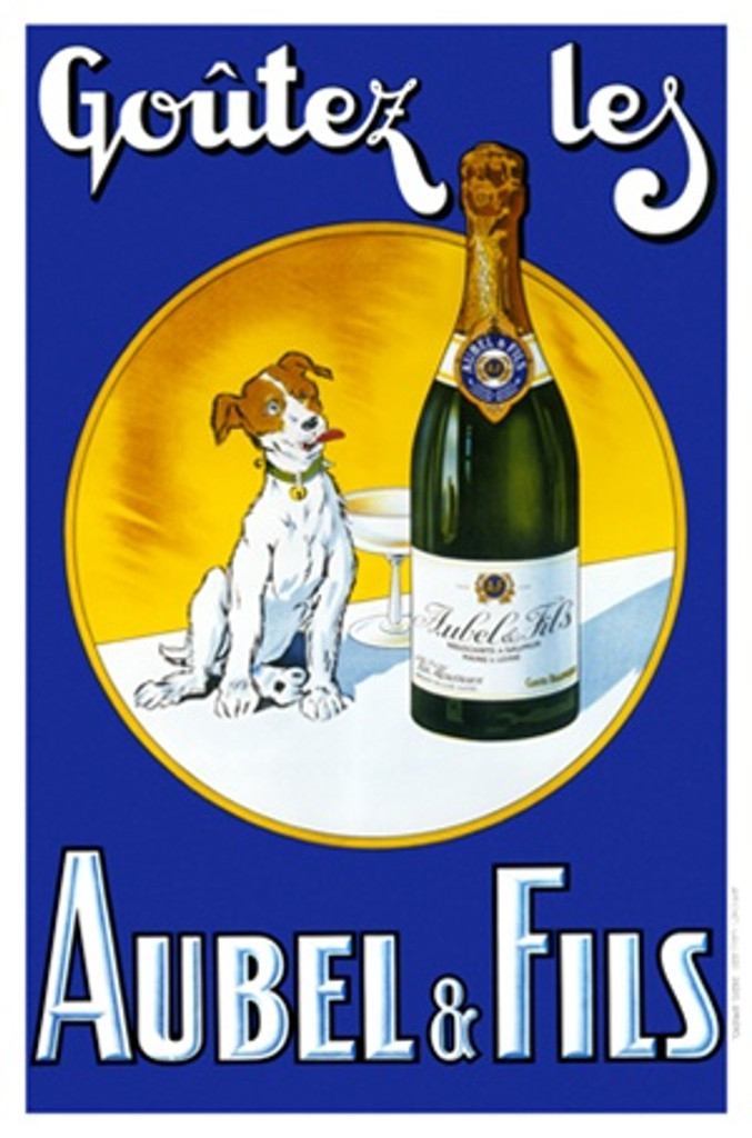 Aubel and Fils by Imp Gaillard 1930 France - Vintage Poster Reproductions. This French wine and spirits poster features a dog sitting next to a giant bottle and glass of champagne in a circle on a blue background. Giclee Advertising Print. Classic Posters