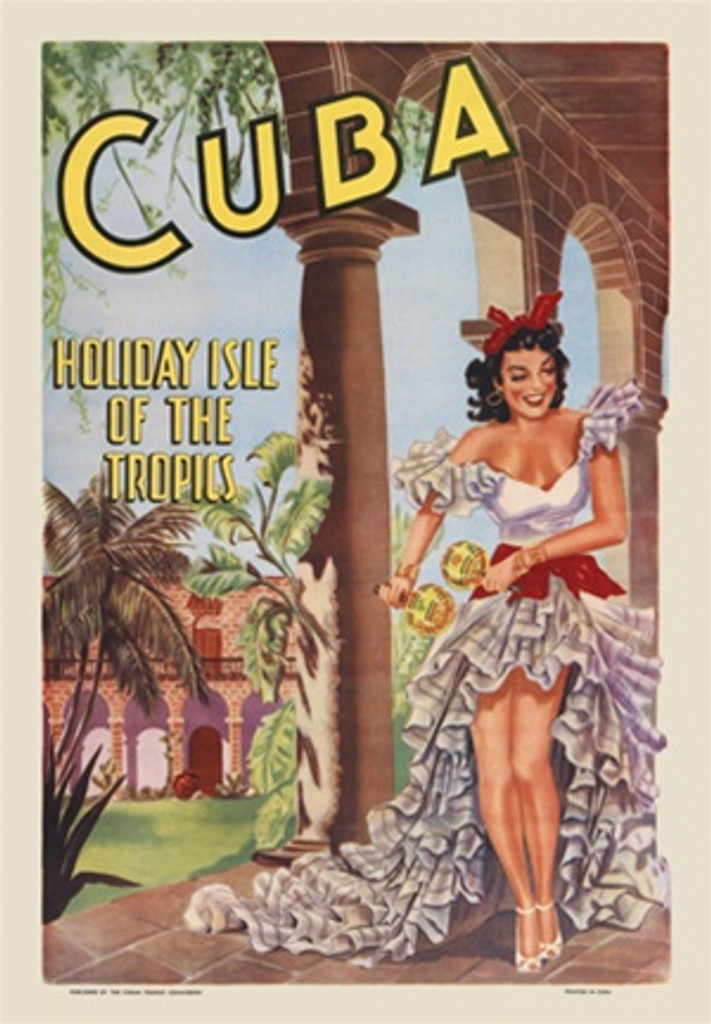 Cuba Holiday Isle Of The Tropics 1949 Cuba - Beautiful Vintage Poster Reproductions. This vertical Cuban travel poster features a woman in flamenco dress, red hair bow, dancing with maracas in a courtyard. Giclee Advertising Print. Classic Posters