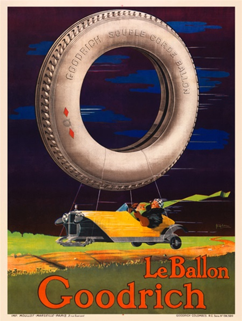 Le Ballon Goodrich tire poster by Stephen - Beautiful Vintage Posters Reproductions. French poster features old vintage car with people in it flying in the air and huge tire is used as air balloon. Giclee advertising print. Classic posters.