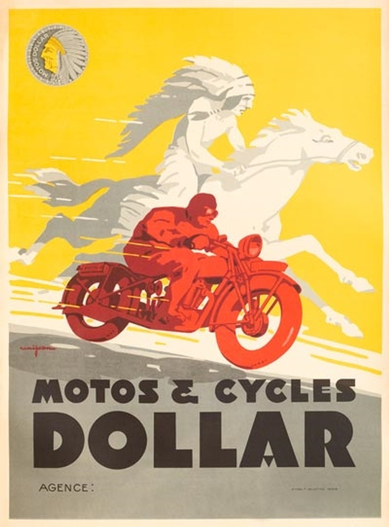 Cycles Motos Dollar poster reproduction. French transportation poster features a native american in feather headdress riding a horse across a yellow background and a man on a red motorcycle racing next to him. Giclee Advertising Prints. Classic Posters