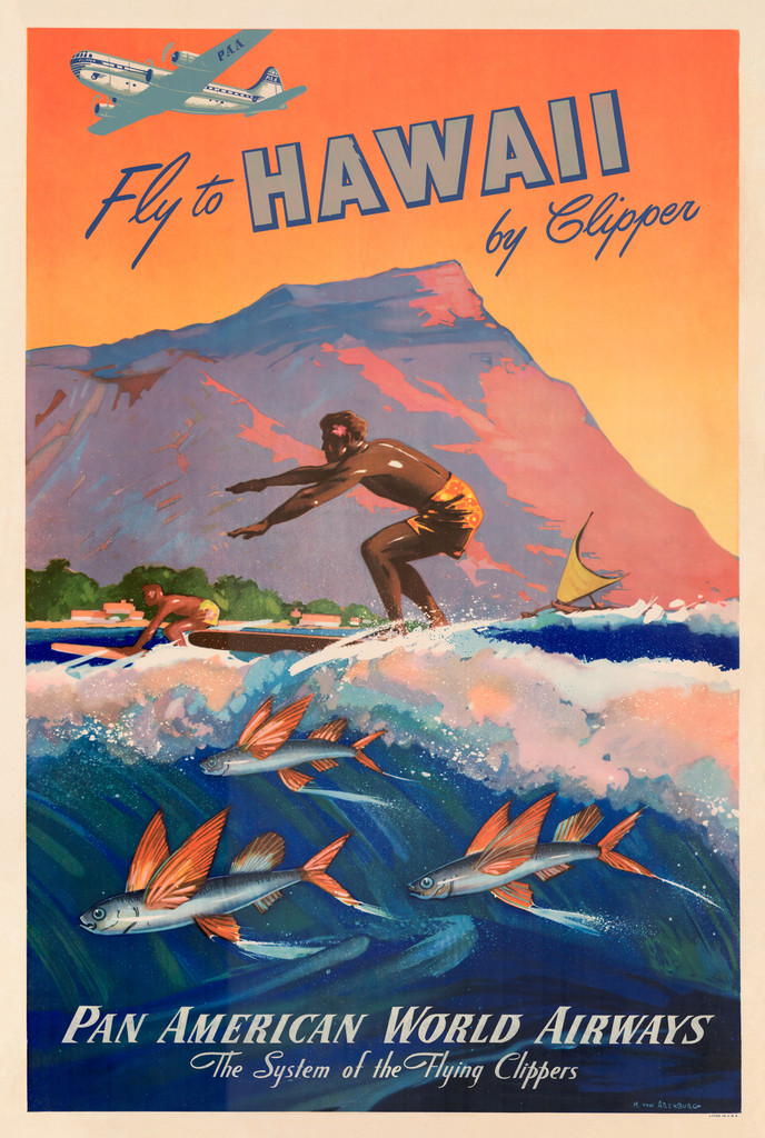 Fly to Hawaii by Clipper  Pan American World Airways Vintage Poster Reproduction. American travel advertisement by M. Von Arenburg.