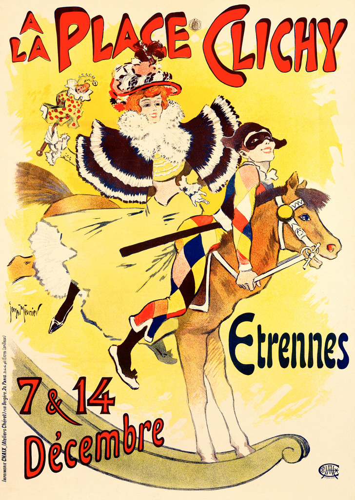 A La Place Clichy poster by Georges Meunier 1890 French - Vintage Poster Reproduction. This vertical French poster features a clown in a colorful check suit and mask and a woman holding a jester doll on a rocking horse. Giclee Advertising Prints. Classic Posters