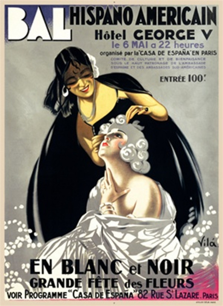 Bal Hispano Americain poster by Vila 1926 France - Beautiful Vintage Poster Reproduction. This vertical French theater and exhibition poster features a woman dressed in black fixing the hair of a woman dressed in white. Giclee Advertising Prints. Classic Posters