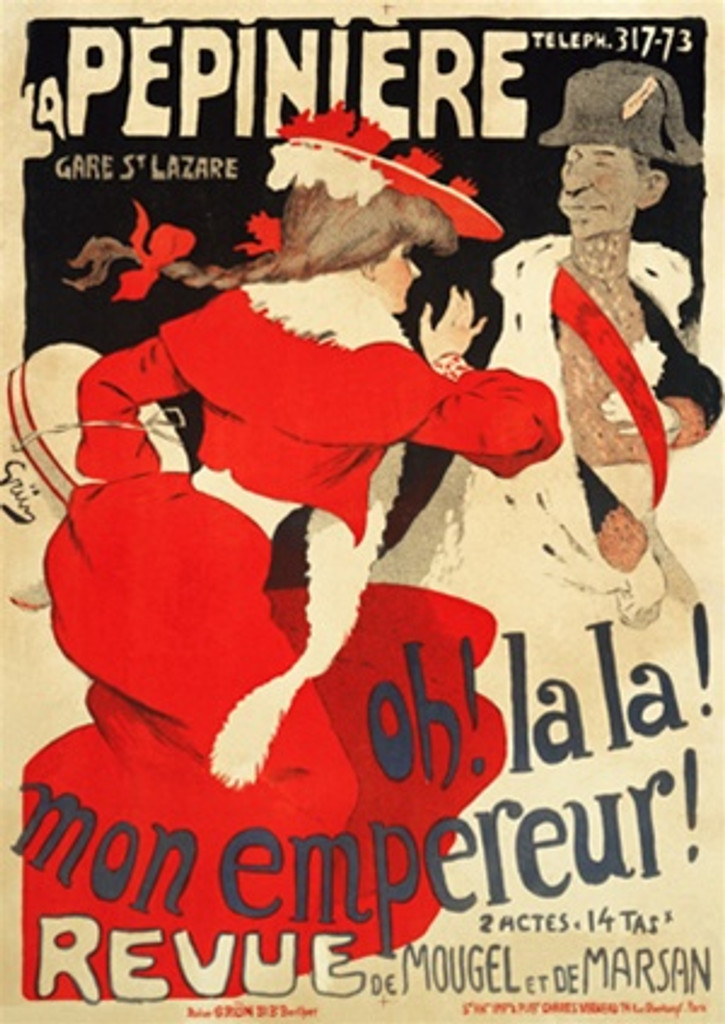 La Pepiniere poster by Jules Alexandre Grun 1900 French- Beautiful Vintage Poster Reproduction. This vertical French theater and exhibition poster features a woman in a red dress and hat and a emperor in a sash and military hat. Giclee Advertising Prints. Classic Posters