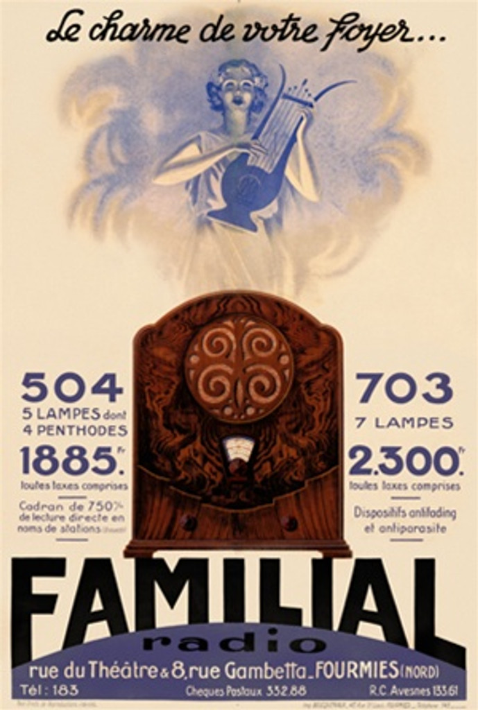 Radio Familial 1930 France - Beautiful Vintage Poster Reproduction. This vertical French product poster features a radio with a woman coming out of a cloud behind it playing the harp. Le charme de votre foyer... Giclee Advertising Prints. Classic Posters