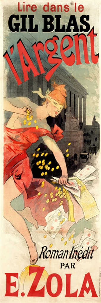 L'Argent E. Zola Poster by Jules Cheret 1890 France - Beautiful Vintage Poster Reproduction. This vertical French theater and exhibition poster features a half naked woman blind folded dropping coins, money and papers. Giclee Advertising Prints. Classic Posters