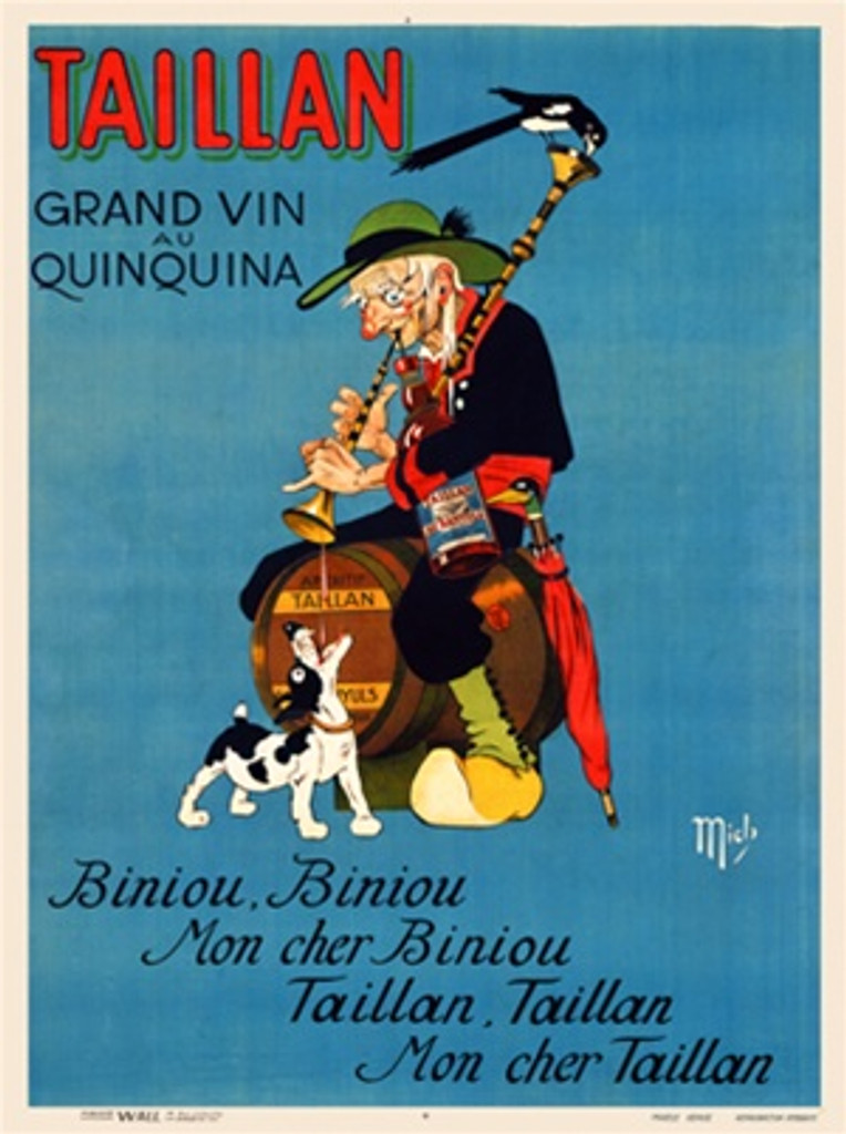 Taillan by Mich 1920 France - Vintage Poster Reproductions. This French wine and spirits poster features an old man sitting on a barrel playing a trumpet with liquor spilling out into his dogs mouth below. Giclee Advertising Print. Classic Posters