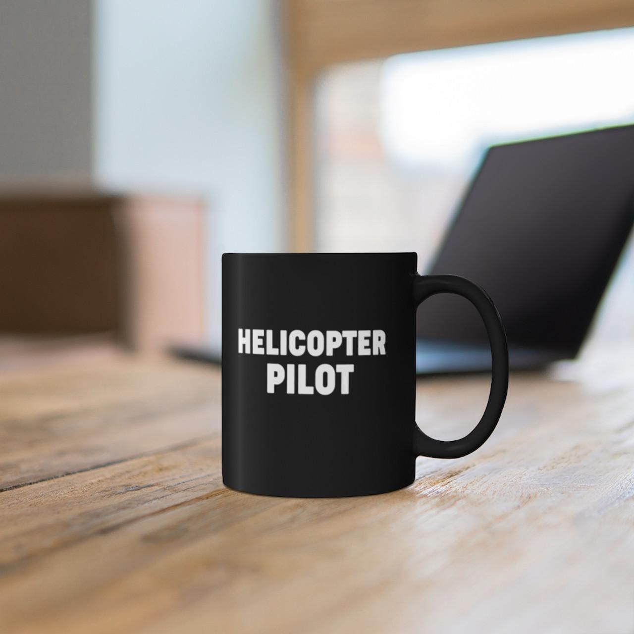 """Black 11oz """"Helicopter Pilot"""" Ceramic Mug"""