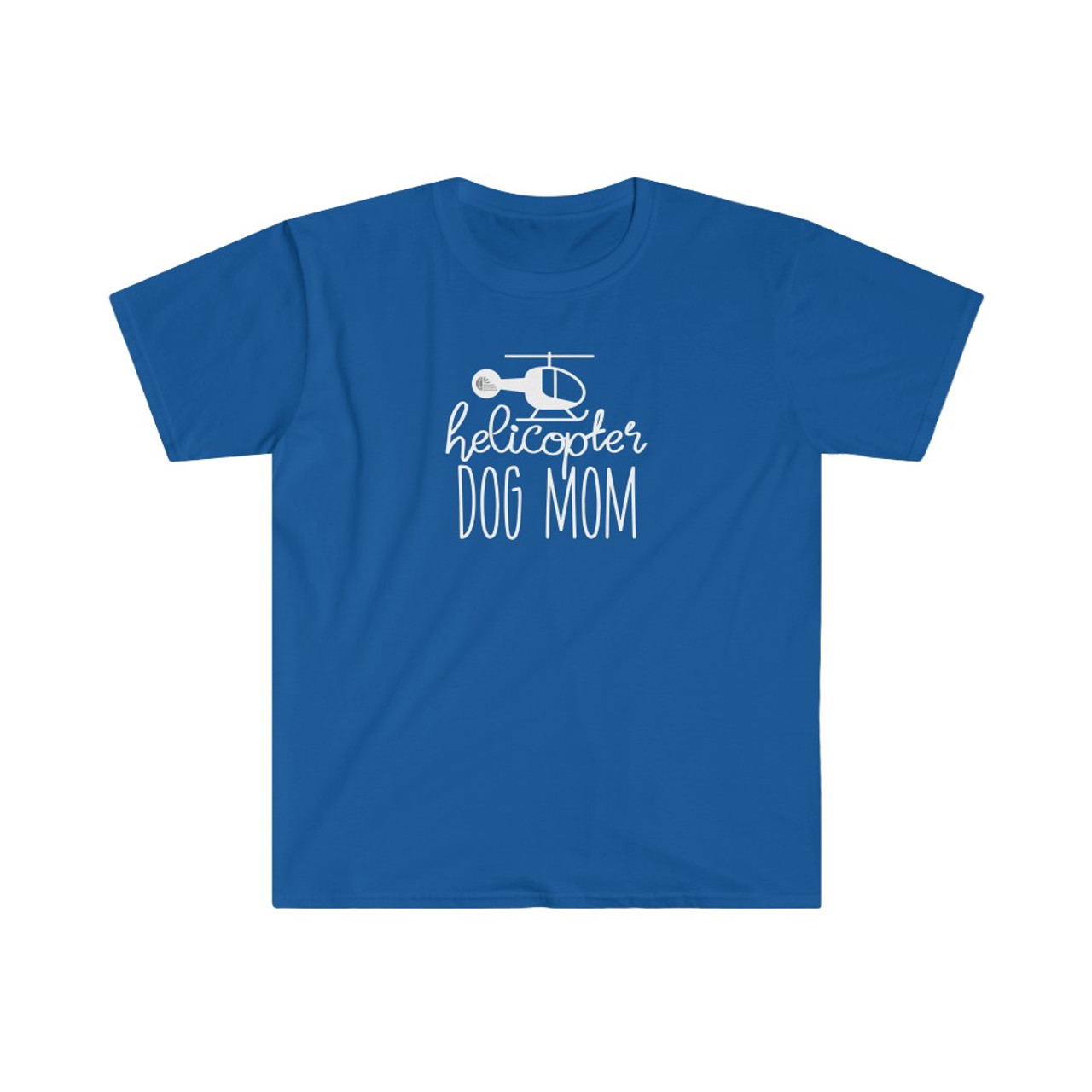 """Unisex Royal Blue """"Helicopter Dog Mom"""" Softstyle T-Shirt"""